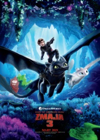 film KAKO DA DRESIRATE SVOG ZMAJA 3  3D (How to Train Your Dragon: The Hidden World)