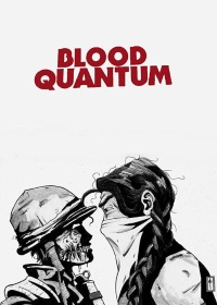 film PLEMENSKA KRV (BLOOD QUANTUM)